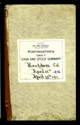 Postmaster's Daily Cash and Stock Summary –Randsburg April 12th, 1912 to April 19th, 1913. This book and the Postal Savings book were found in a Post Office in Eastern Oregon after being found in the attic of and old house in Oregon.  The Postal System sent them to Randsburg to be used as they seen fit.  Collection of Ilene Huss (Current Contractor in Charge of Randsburg Post Office.)